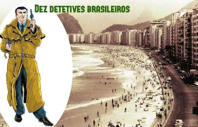 10 detetives brasileiros da ficção