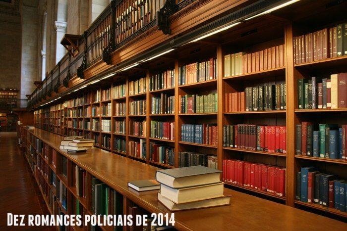 TOP 10 – Dez romances policiais de 2014