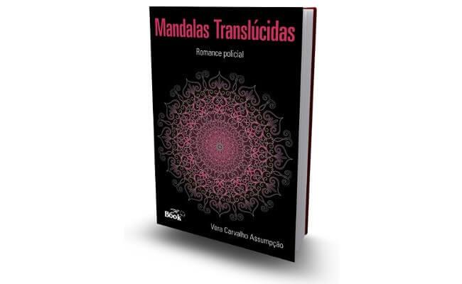 Mandalas Translúcidas, de Vera Carvalho Assumpção