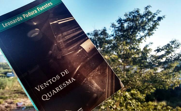 Ventos de Quaresma, o segundo policial da série de Leonardo Padura