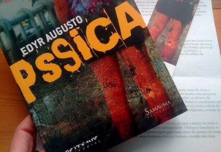 Pssica, de Edyr Augusto: Quando Bye Bye Brasil encontra com Cidade de Deus