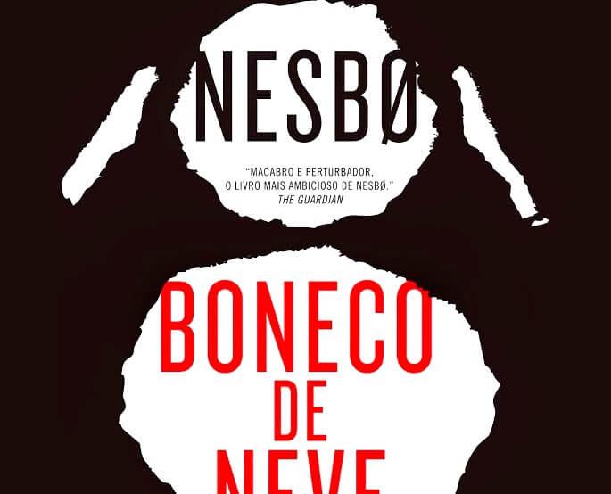 Boneco de Neve, de Jo Nesbo: uma trama sem pontas soltas, um mistério difícil de largar