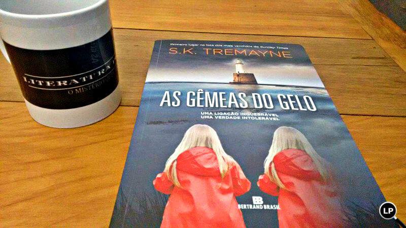 As Gêmeas do Gelo, de S.K Tremayne