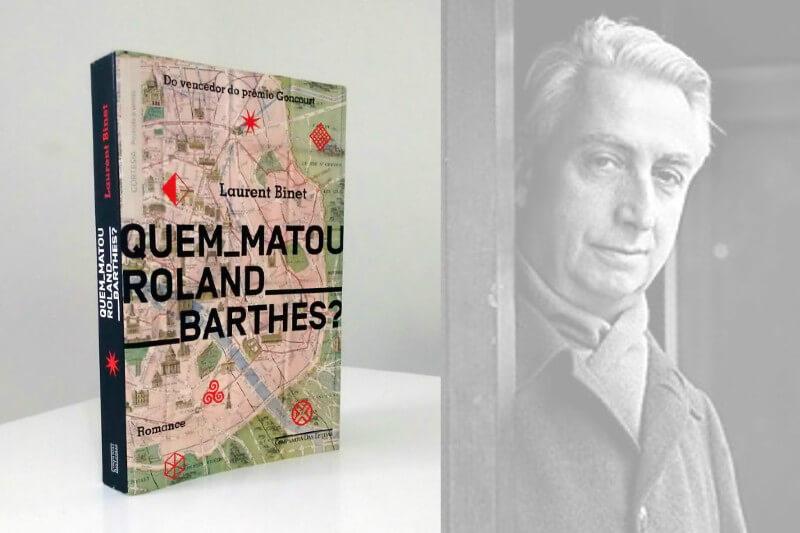 Quem matou Roland Barthes?, de Laurent Binet