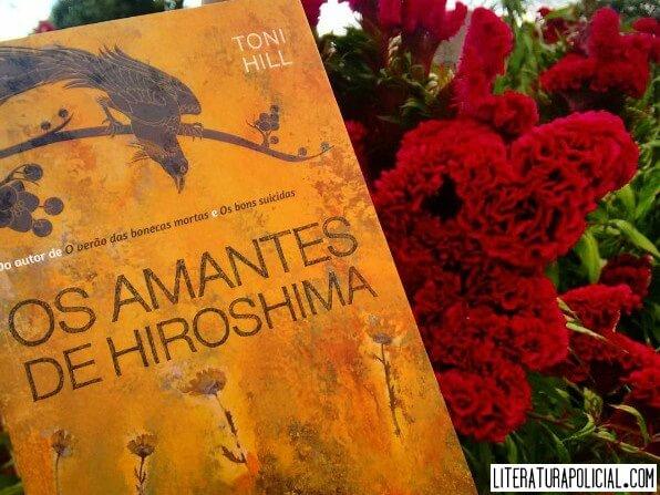 Os Amantes de Hiroshima, de Toni Hill