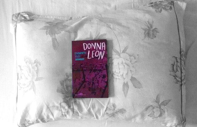 RESENHA   Enquanto eles dormiam, de Donna Leon