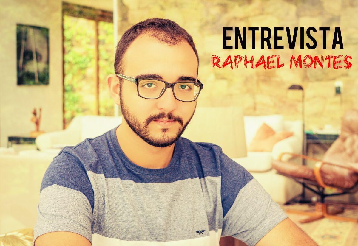 ENTREVISTA   Raphael Montes