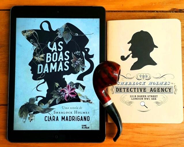 As Boas Damas é uma novela policial com Sherlock Holmes