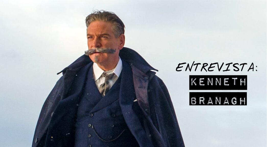 ENTREVISTA: Kenneth Branagh fala sobre Assassinato no Expresso do Oriente, o bigode de Poirot e a polêmica de Hollywood