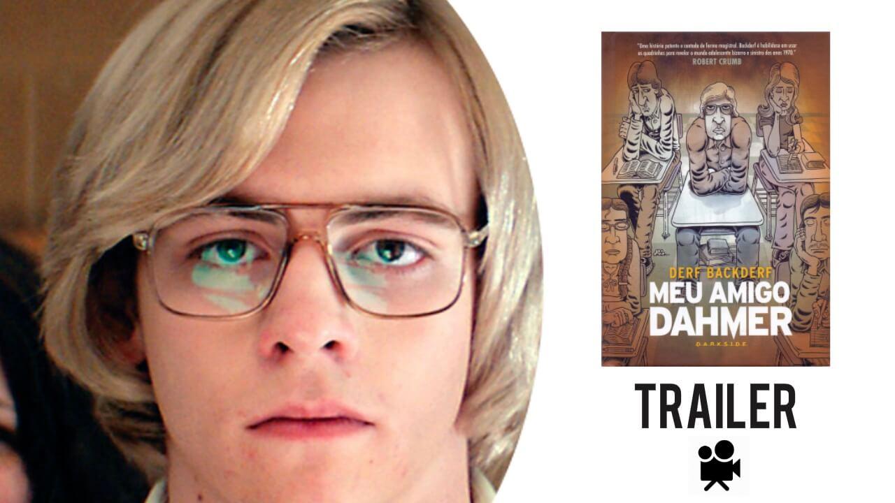 Divulgado o trailer oficial de Meu Amigo Dahmer