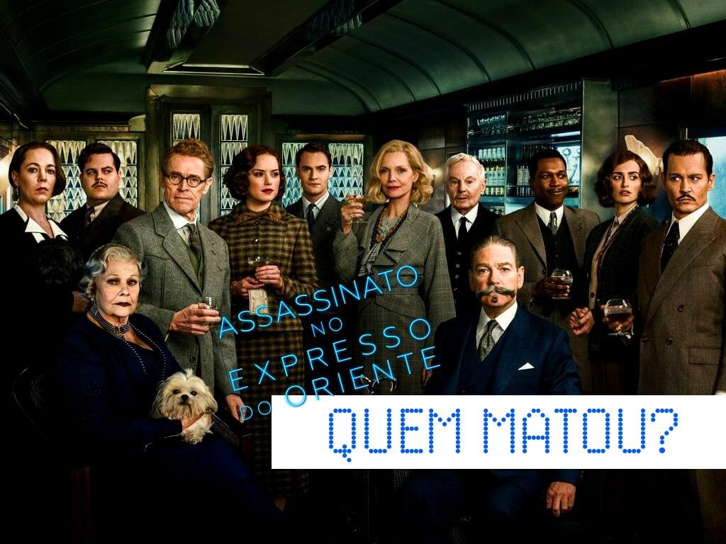 Assassinato no Expresso do Oriente: uma nova estação para Poirot