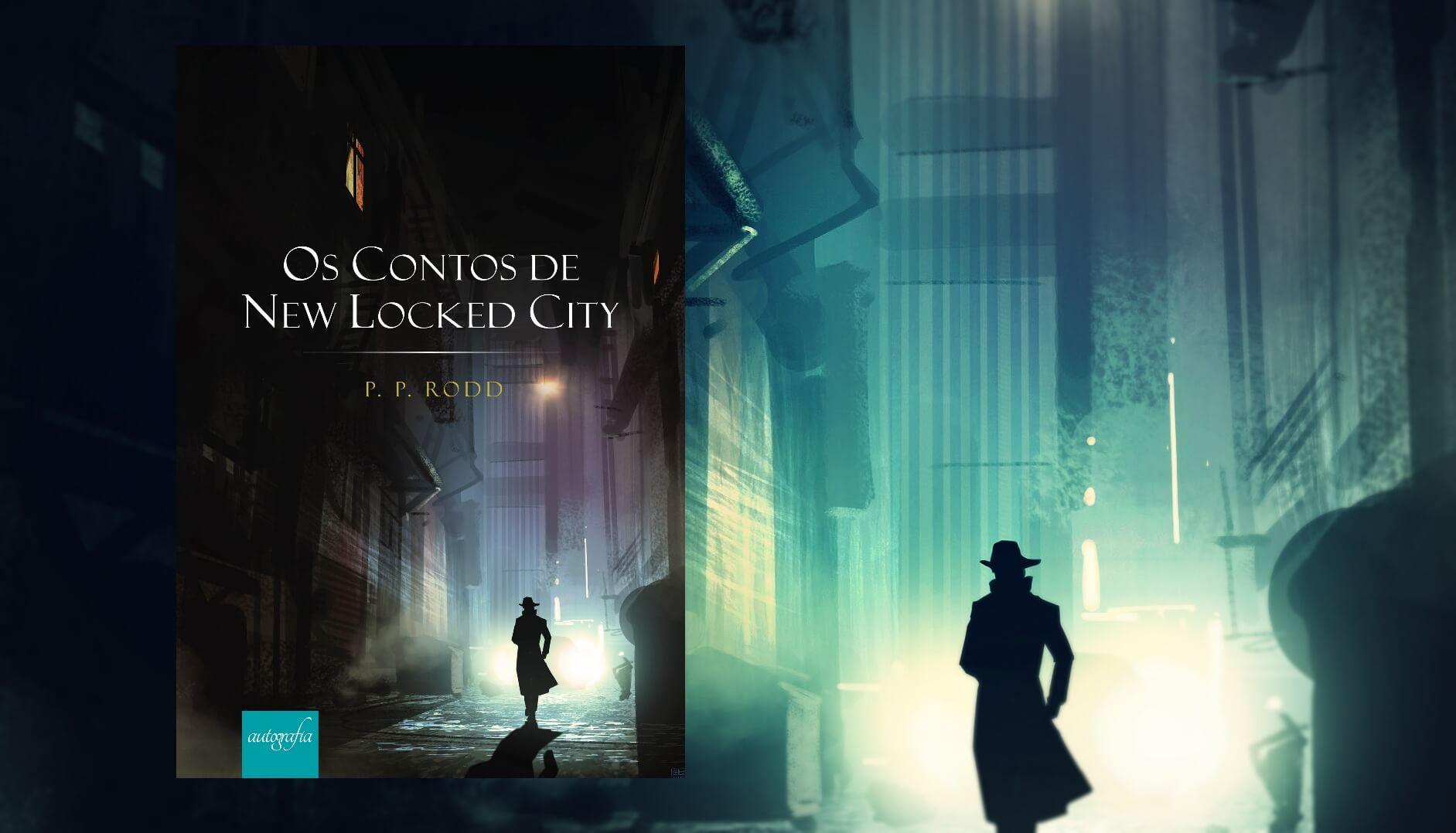 P. P. Rodd lança ficção policial pela Editora Autografia