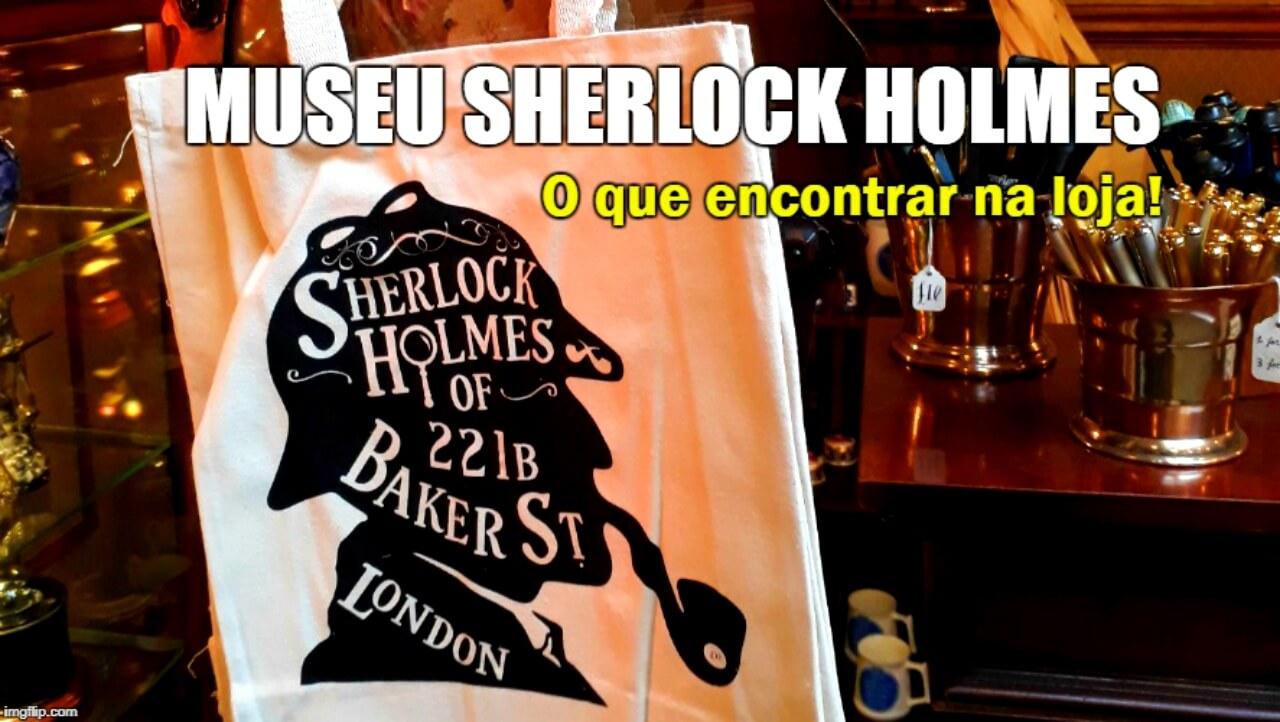 VÍDEO | Conhecendo a loja do Museu Sherlock Holmes