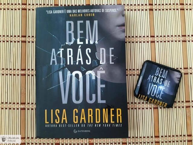 Bem Atrás de Você, da Lisa Gardner