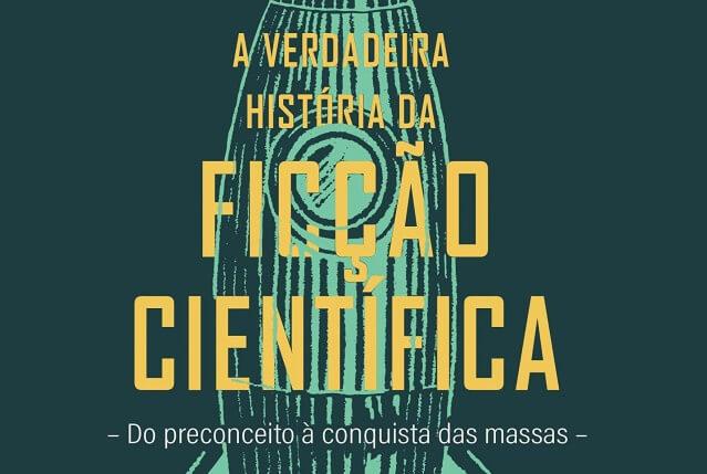 Editora lança livro sobre a história da ficção científica