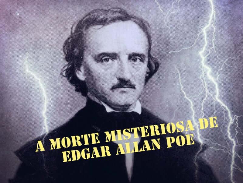 O mistério que ronda a morte de Edgar Allan Poe