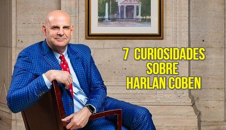 7 curiosidades sobre Harlan Coben, o mestre das noites em claro