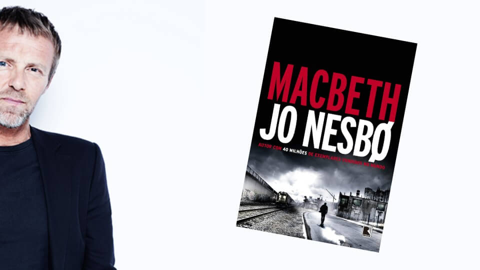 Jo Nesbo reconta Macbeth em thriller de crime