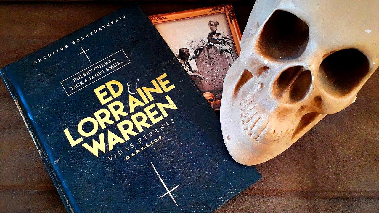 ED & LORRAINE WARREN: VIDAS ETERNAS | Para fãs de livros de terror