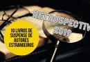 RETROSPECTIVA | Dez livros de suspense e mistério de autores estrangeiros em 2019