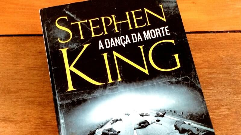A Dança da Morte, uma saga apocalíptica de Stephen King
