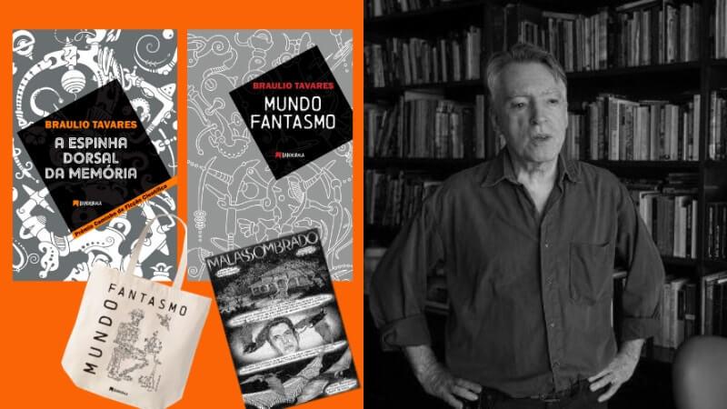APOIE | A Espinha Dorsal da Memória e Mundo Fantasmo, de Braulio Tavares