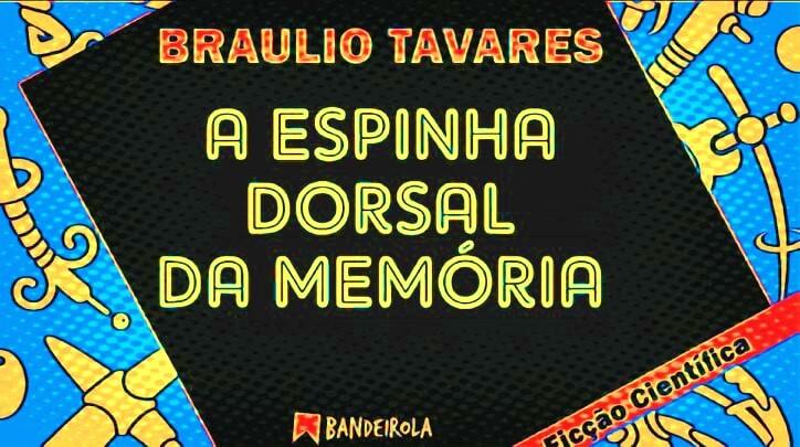 Bem vindo ao mundo fantástico de Braulio Tavares