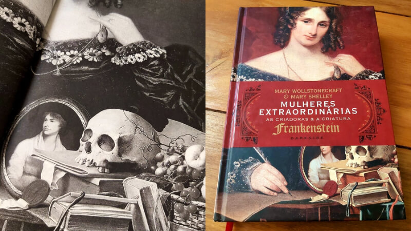 MULHERES EXTRAORDINÁRIAS | As biografias de Mary Wollstonecraft e Mary Shelley