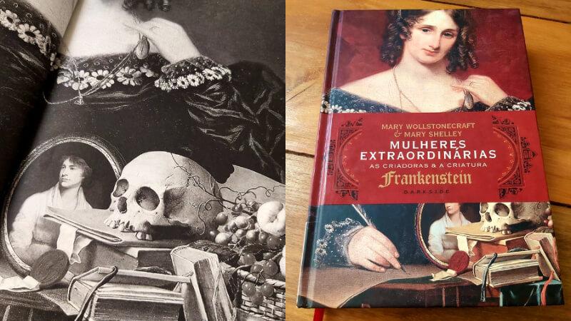 MULHERES EXTRAORDINÁRIAS | As biografias de Mary Wollstonecraft e Mary Shelley